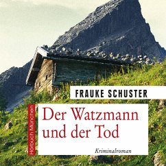 Der Watzmann und der Tod (MP3-Download) - Schuster, Frauke