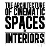 The Architecture of Cinematic Spaces (eBook, ePUB)