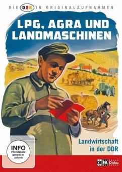 DDR in Originalaufnahmen-Landwirtschaft In Der DDR - Ddr In Originalaufnahmen,Die