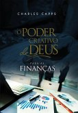 O Poder Criativo de Deus para as Finanças (eBook, ePUB)