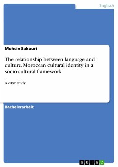 The relationship between language and culture. Moroccan cultural identity in a socio-cultural framework (eBook, PDF)