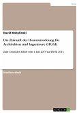 Die Zukunft der Honorarordnung für Architekten und Ingenieure (HOAI) (eBook, PDF)