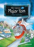 Außer Kontrolle! / Der kleine Major Tom Bd.7 (eBook, ePUB)