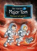 Abenteuer auf dem Mars / Der kleine Major Tom Bd.6 (eBook, ePUB)