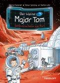Der kleine Major Tom, Band 5: Gefährliche Reise zum Mars (eBook, ePUB)