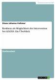 Resilienz als Möglichkeit der Intervention bei AD(H)S. Ein Überblick (eBook, PDF)