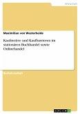 Kaufmotive und Kaufbarrieren im stationären Buchhandel sowie Onlinehandel (eBook, PDF)