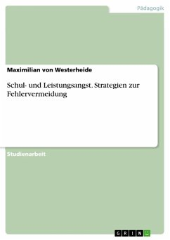 Schul- und Leistungsangst. Strategien zur Fehlervermeidung (eBook, PDF)