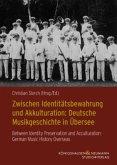 Zwischen Identitätsbewahrung und Akkulturation / Between Identity Preservation and Acculturation