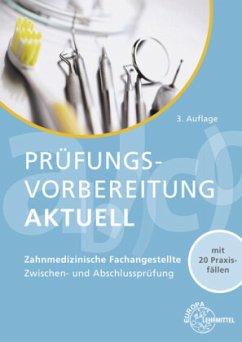Prüfungsvorbereitung aktuell - Zahnmedizinische Fachangestellte - Hoffmann, Uwe; Reinhardt, Claus; Schmidt, Jörg