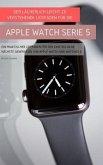 Der Lächerlich Leicht Zu Verstehende Leitfaden Für Die Apple Watch Serie 5 (eBook, ePUB)