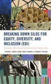 Breaking Down Silos for Equity, Diversity, and Inclusion (EDI) (eBook, ePUB)