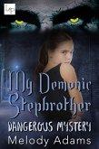 My demonic Stepbrother (eBook, ePUB)
