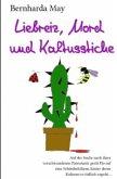 Liebreiz, Mord und Kaktusstiche (eBook, ePUB)