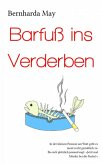 Barfuß ins Verderben (eBook, ePUB)