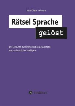 Rätsel Sprache gelöst - Hellmann, Hans-Dieter