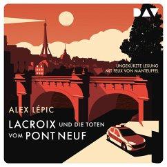 Lacroix und die Toten vom Pont Neuf / Kommissar Lacroix Bd.1 (MP3-Download) - Lépic, Alex