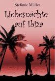 Liebesnächte auf Ibiza (eBook, ePUB)