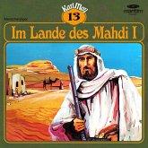 Karl May, Grüne Serie, Folge 13: Im Lande des Mahdi I (MP3-Download)