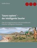 'Sauro sapiens' - der intelligente Saurier (eBook, ePUB)