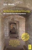 Selbstbeobachtung als soziale Kernkompetenz (eBook, ePUB)