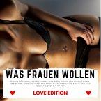 WAS FRAUEN WOLLEN Love Edition (MP3-Download)