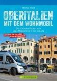 Oberitalien mit dem Wohnmobil: Der Wohnmobil-Reiseführer von Bruckmann für Norditalien (eBook, ePUB)