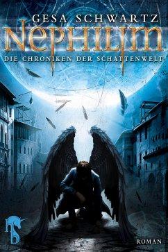 Die Chroniken der Schattenwelt (eBook, ePUB) - Schwartz, Gesa