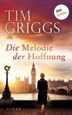 Die Melodie der Hoffnung (eBook, ePUB)