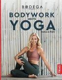 Bodega Moves® - Bodywork meets Yoga (eBook, ePUB)