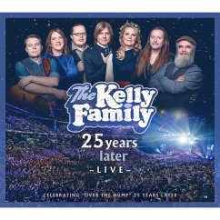 25 Years Later-Live (Deluxe Edition) - Kelly Family,The