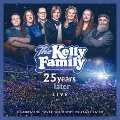 25 Years Later-Live - Kelly Family,The