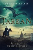 Tarean 3 - Ritter des ersten Lichts (eBook, ePUB)