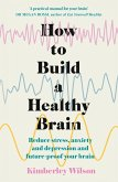 How to Build a Healthy Brain (eBook, ePUB)