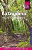Reise Know-How Reiseführer La Gomera mit 20 Wanderungen und Faltplan