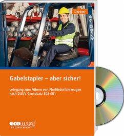 Gabelstapler - aber sicher! - Expertenpaket - Dockter, Heinz