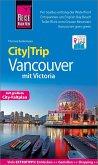 Reise Know-How CityTrip Vancouver mit Victoria