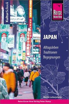 Reise Know-How KulturSchock Japan - Lutterjohann, Martin