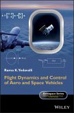 Flight Dynamics and Control of Aero and Space Vehicles (eBook, ePUB)