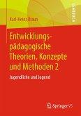 Entwicklungspädagogische Theorien, Konzepte und Methoden 2 (eBook, PDF)