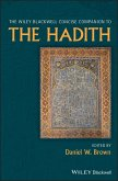 The Wiley Blackwell Concise Companion to The Hadith (eBook, PDF)