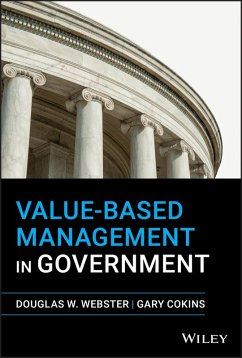 Value-Based Management in Government (eBook, PDF) - Webster, Douglas W.; Cokins, Gary