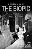A Companion to the Biopic (eBook, ePUB)