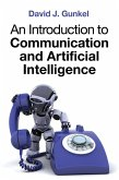 An Introduction to Communication and Artificial Intelligence (eBook, ePUB)