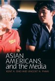 Asian Americans and the Media (eBook, ePUB)