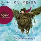 Merle. Die Fließende Königin - Merle-Zyklus, Band 1 (Ungekürzte Lesung) (MP3-Download)