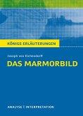 Das Marmorbild. Königs Erläuterungen. (eBook, PDF)