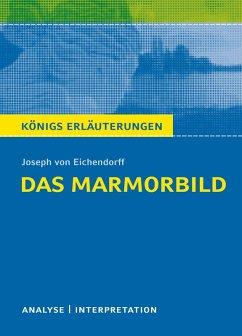 Das Marmorbild. Königs Erläuterungen. (eBook, PDF) - Eichendorff, Joseph Von