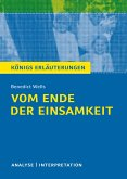Vom Ende der Einsamkeit. Königs Erläuterungen. (eBook, PDF)