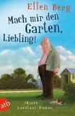 Mach mir den Garten, Liebling! (Mängelexemplar)